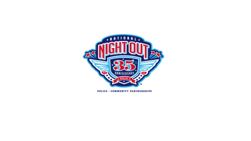Join your neighbors for National Night Out 2018!