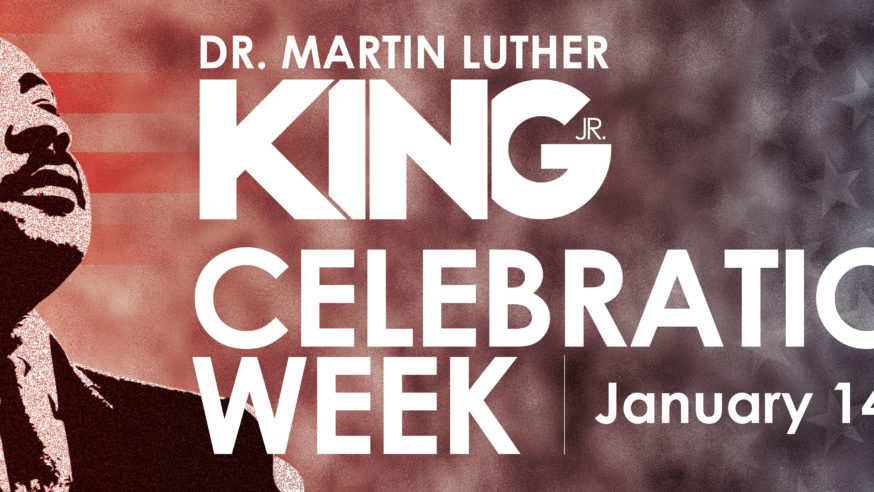 Dr. Martin Luther King Jr. Celebration Week 2020