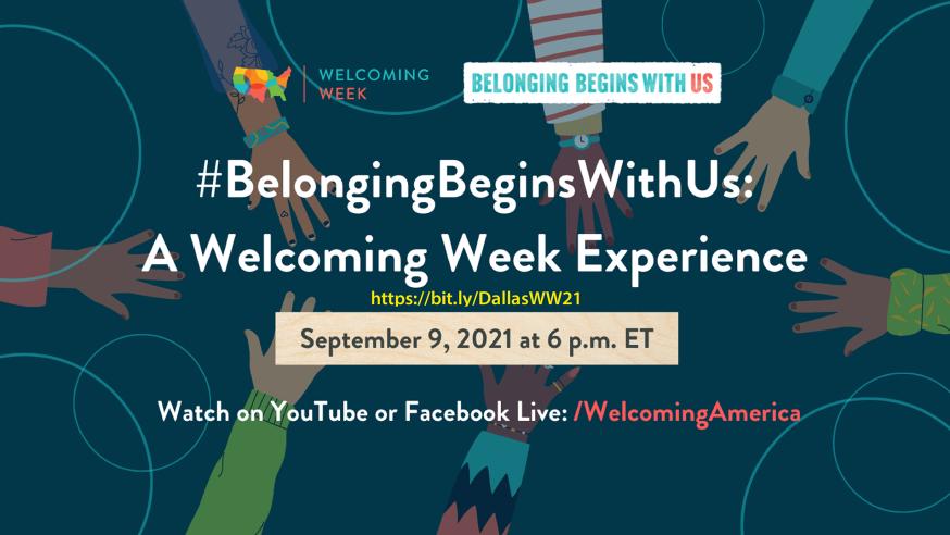 Dallas celebrates Welcoming Week by reminding everyone that #BelongingBeginsWithUS